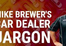 Mike Brewer Motoring - Used Car Dealer Jargon